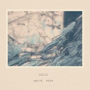 Album Heidi from Aaron Espe