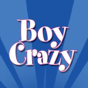 Boy Crazy 2007 Various Artists