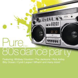 Album Pure... 80's Dance Party from 众艺人
