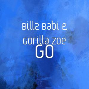 Billz Babi的專輯Go (Explicit)