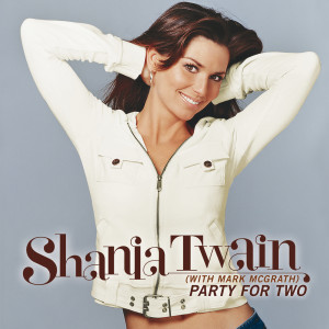 Party For Two 2004 Shania Twain