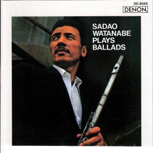 Album Sadao Watanabe Plays Ballads from Sadao Watanabe
