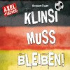 Download Lagu Axel Fischer - Die Klinsi-Hymne: Klinsi muss bleiben (Single Mix)