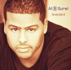 Album The Very Best Of Al B. Sure! (Remastered) from Al B. Sure!
