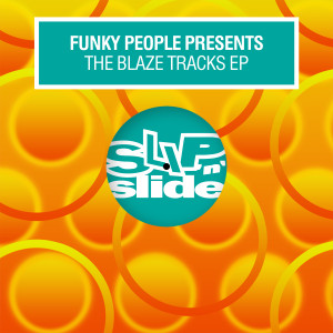Album The Blaze Tracks EP from Funky People