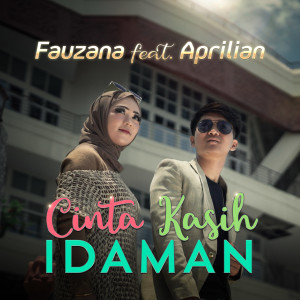 Cinta Kasih Idaman dari Fauzana