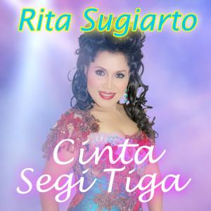 Cinta Segitiga dari Rita Sugiarto