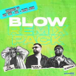 Album Blow (Remix Pack) from Clips X Ahoy