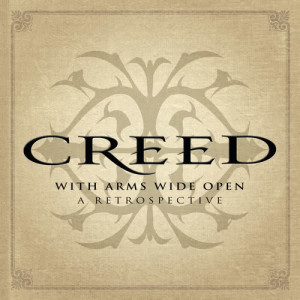 Creed的專輯With Arms Wide Open: A Retrospective