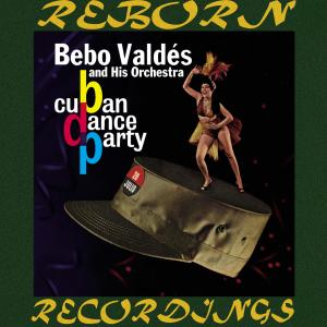 Album Cuban Dance Party (Hd Remastered) from Bebo Valdes