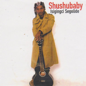 Album Isigingci Segolide from Shushubaby
