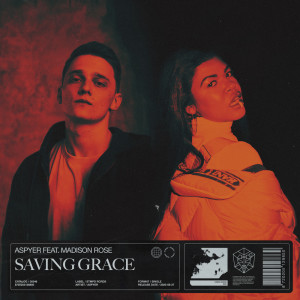 Listen to Saving Grace song with lyrics from Aspyer
