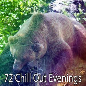 Sleep Baby Sleep的專輯72 Chill out Evenings