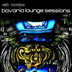 Album Bavaria Lounge Sessions, Vol. 1 from Rob Nunjes