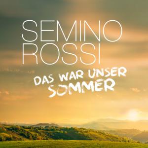 Album Das war unser Sommer from Semino Rossi