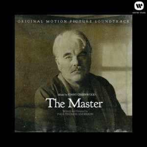 Album The Master: Original Motion Picture Soundtrack from Jonny Greenwood