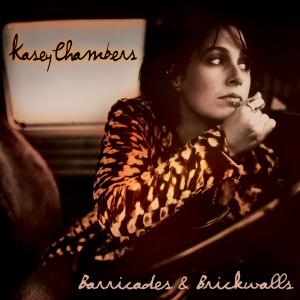 Barricades & Brickwalls 2001 Kasey Chambers