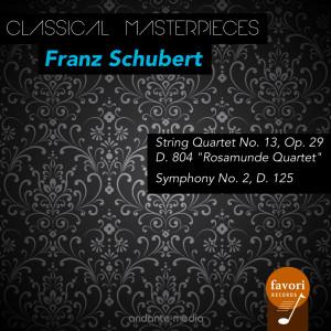 Album Classical Masterpieces - Franz Schubert: String Quartet No. 13 & Symphony No. 2 from Caspar Da Salo Quartet
