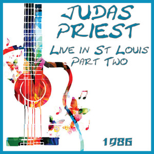 Album Live in St Louis Part Two 1986 from Judas Priest