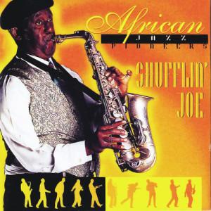 Album Shufflin Joe from African Jazz Pioneers