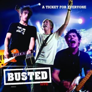 Busted的專輯Live: A Ticket For Everyone