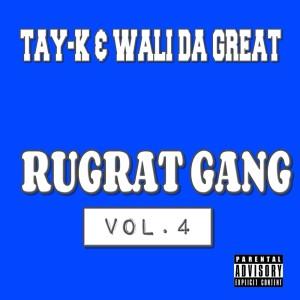 Wali Da Great的專輯Rugrat Gang Vol.4