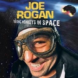Album Talking Monkeys In Space (Explicit) from Joe Rogan