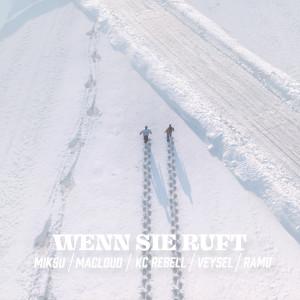 Album Wenn sie ruft (Explicit) from Miksu / Macloud
