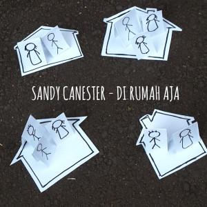 Di Rumah Aja dari Sandy Canester