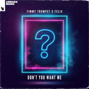 Timmy Trumpet的專輯Don't You Want Me