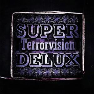 Album Super Delux from Terrorvision