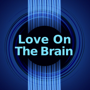 Album Love On The Brain from Love On The Brain