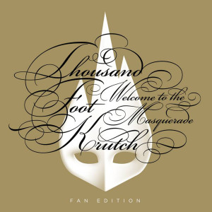 Welcome To The Masquerade 2011 Thousand Foot Krutch