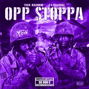 21 Savage的專輯Opp Stoppa (feat. 21 Savage) [Chop Not Slop Remix]