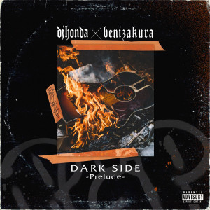 Album dark side ~prelude~ (Explicit) from Dj honda