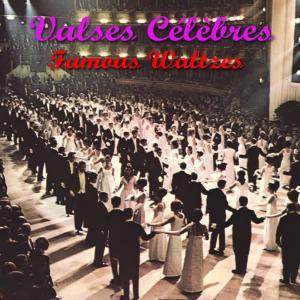 Album Valses célèbres - Famous Waltzes from Compilation
