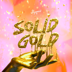 Sheppard的專輯Solid Gold