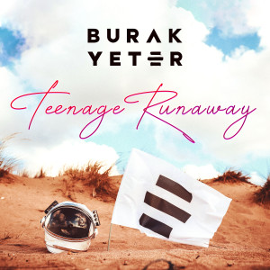 Burak Yeter的專輯Teenage Runaway