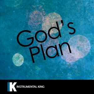 Instrumental King的專輯God's Plan (In the Style of Drake) [Karaoke Version] - Single