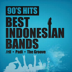 Album 90's Hits Best Indonesian Bands from Padi