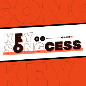 Key Songcess [Songtopia Podcast]