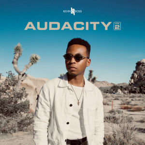 Album Audacity, Vol. 2 from Kevin Ross