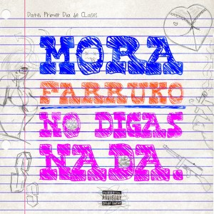 อัลบัม No Digas Nada ศิลปิน Mora