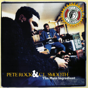 Album The Main Ingredient (Explicit) from Pete Rock & C.L. Smooth
