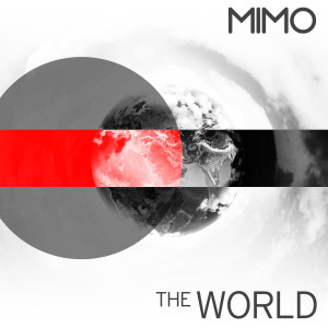 Album The World from MIMO