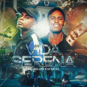 Album Vida Serena from MC Kelvinho