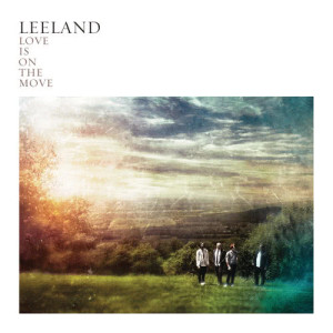 Album Love Is On The Move from Leeland
