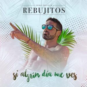 Album Si Algún Día Me Ves from Los Rebujitos