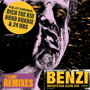 Bhad Bhabie的專輯Whatcha Gon Do (feat. Bhad Bhabie, Rich The Kid & 24hrs) (The Remixes) (Explicit)