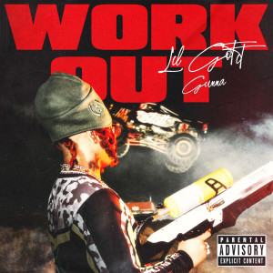 Album Work Out (Explicit) from Lil Gotit